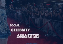 Social Celebrity analysis