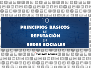 Principios Basicos de Reputación en Redes Sociales