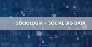 Sociología & Social Big Data