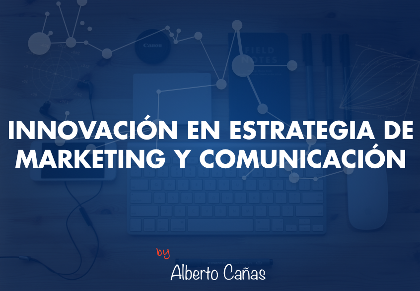 Innovacion marketing estrategico