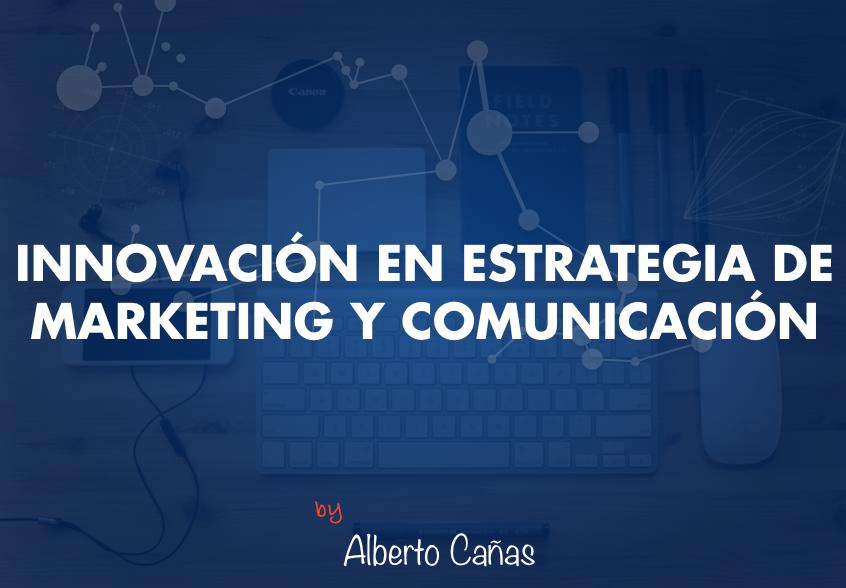 Innovacion marketing estrategico
