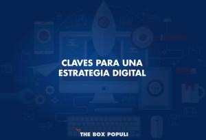 Claves para crear una estrategia de Marketing digital exitosa