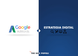 Todas las ventajas de utilizar Google Adwords en tu estrategia Digital